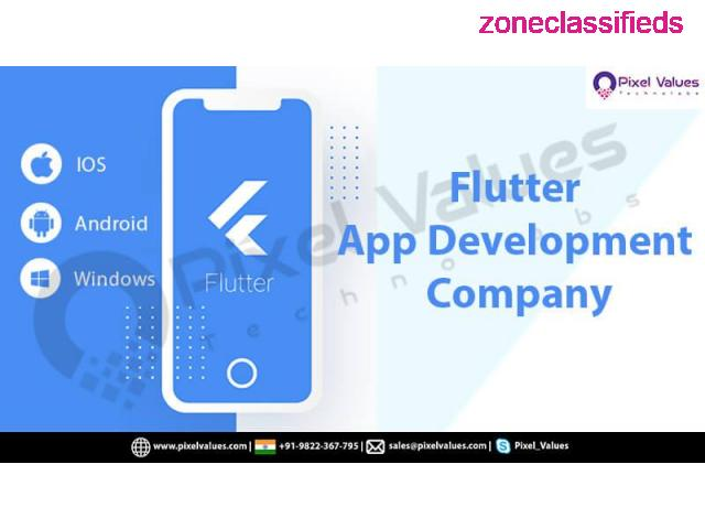 Searching For A Reliable Flutter App Development Company? Visit Pixel Values Technolabs - 1/2
